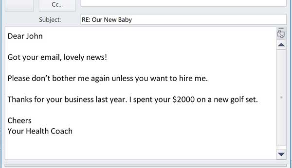 Dismissive sample email from a business owner to a client who wants to share good news